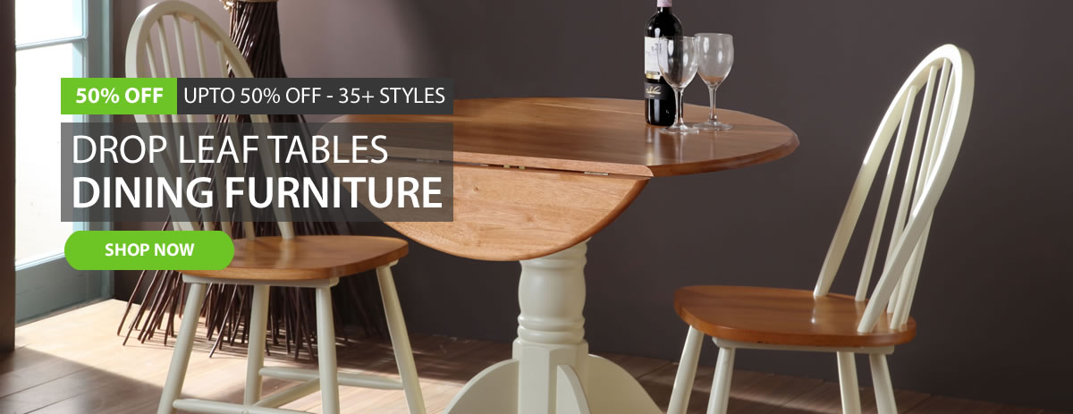 Save upto 50% off Drop Leaf Tables