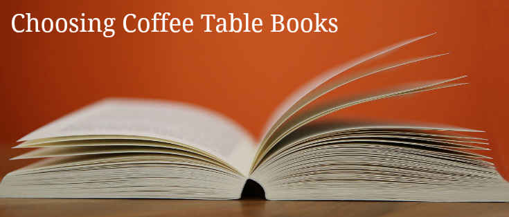 Choosing Coffee Table Books