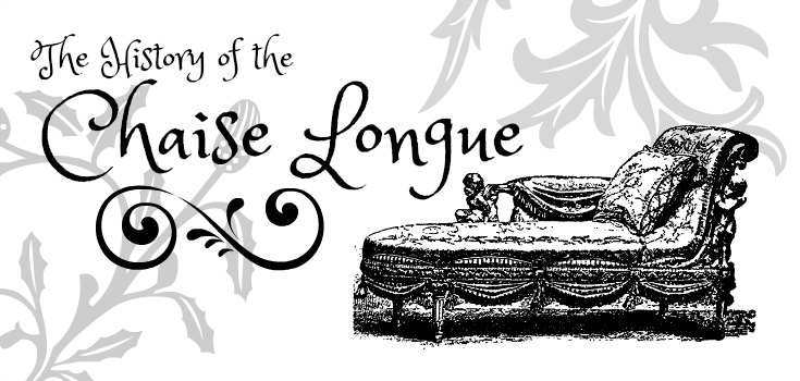 The History Of The Chaise Longue Frances Hunt